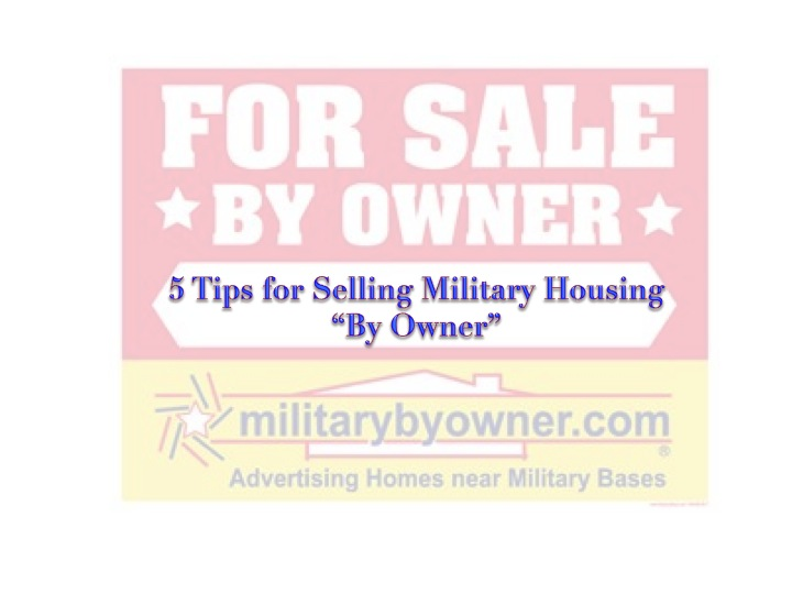 5 Tips for Selling Military Housing