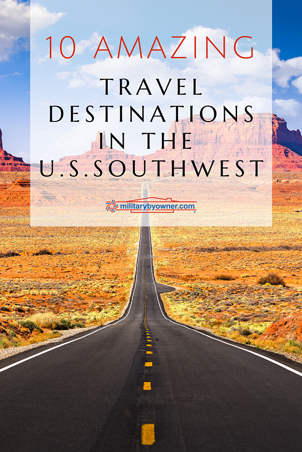 10 Amazing Southwest Travel Destinations