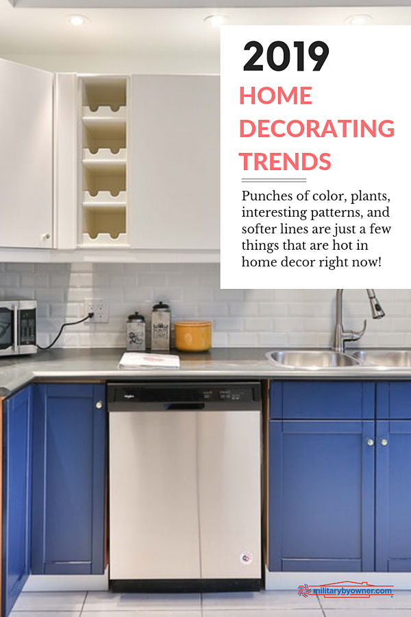 2019 Home Decorating Trends
