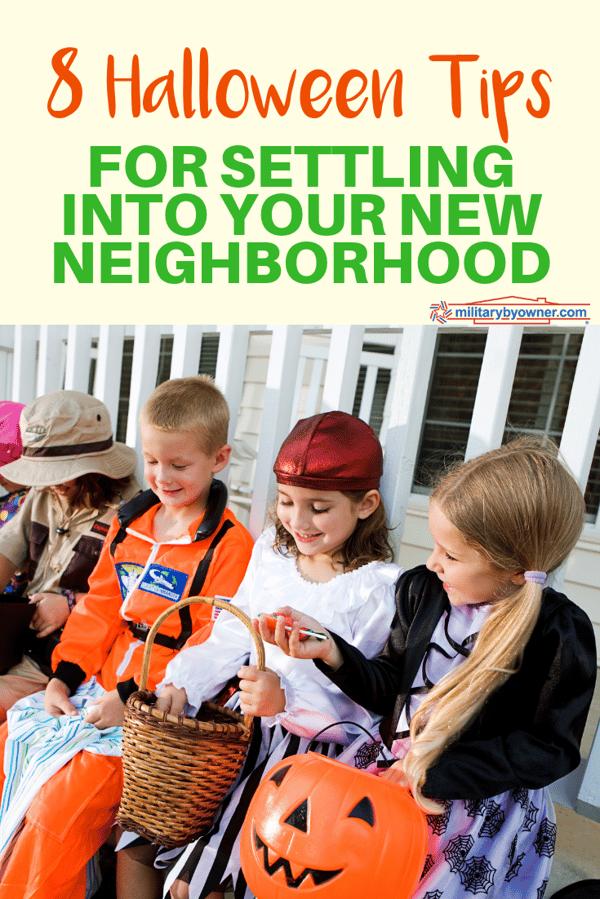 8 Halloween Tips for Settling Into Your New Neighborhood