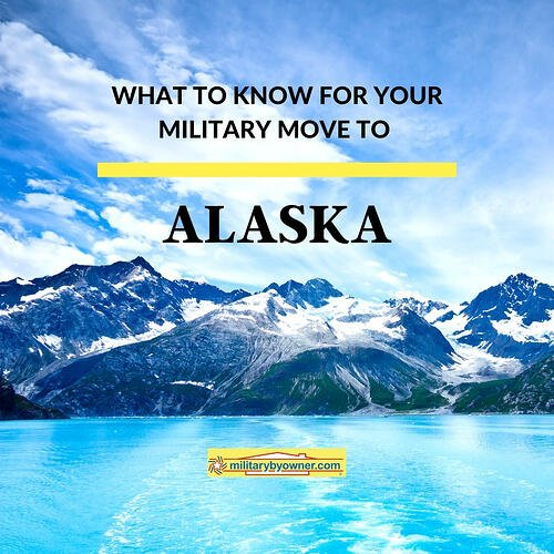 What to know for your military move to Alaska