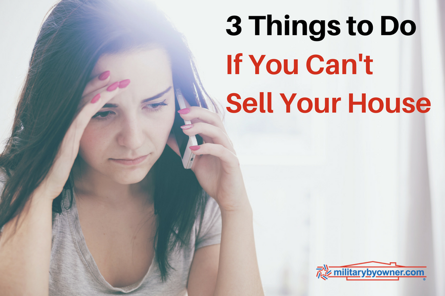 3 Things to Do if You Can't Sell Your House.
