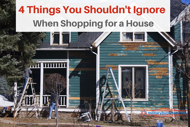 """Good Bones"" or a Hot Mess? 4 Things You Shouldn't Ignore When Shopping for a Home."
