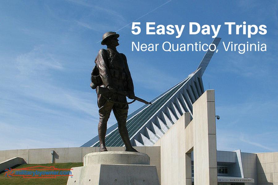 5 Easy Day Trips Near Quantico Virginia