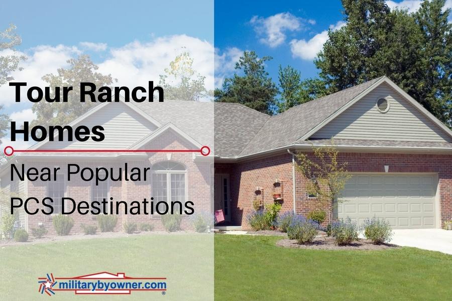 Tour Ranch Homes Near Popular PCS Destinations on MilitaryByOwner