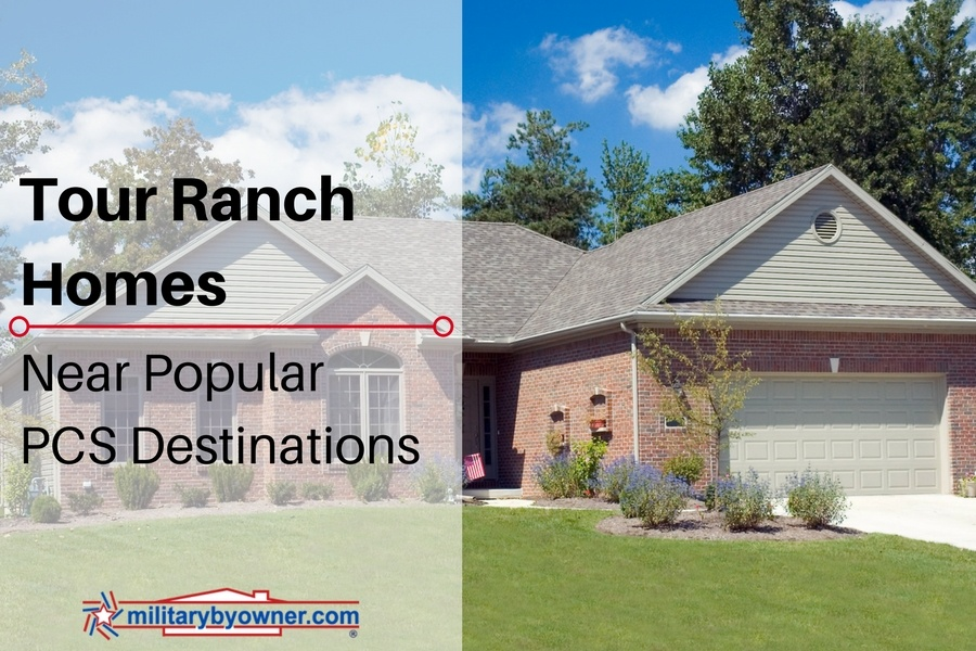 Tour Ranch Homes Near Popular PCS Destinations on MilitaryByOwner