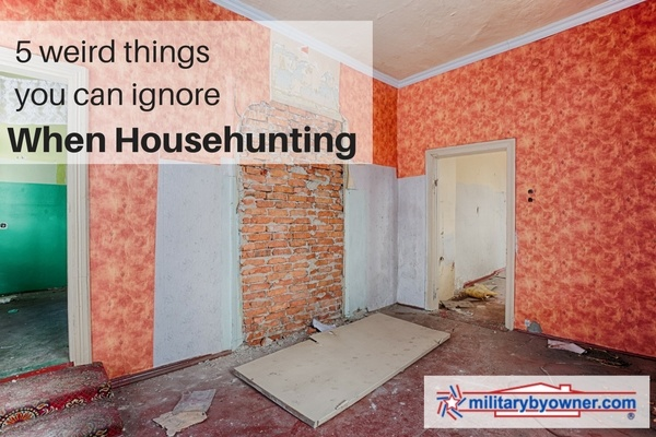 5 weird things you can ignore while househunting