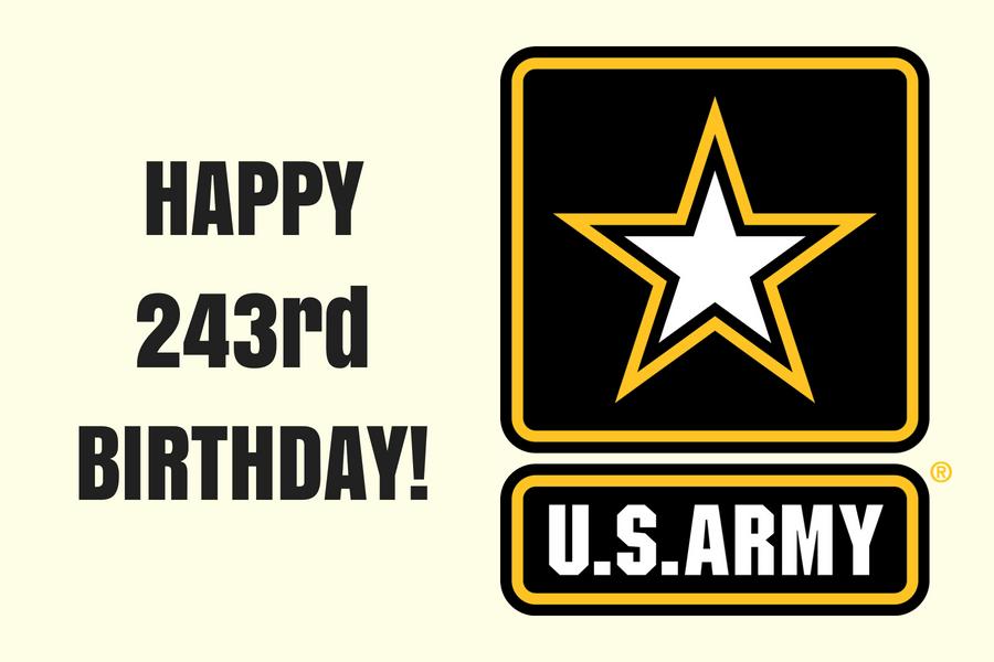 Happy 243rd Birthday, U.S. Army!