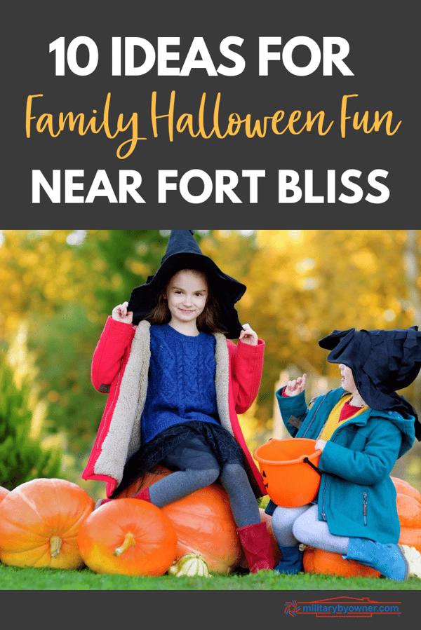 10 Ideas for Family Halloween Fun Near Fort Bliss