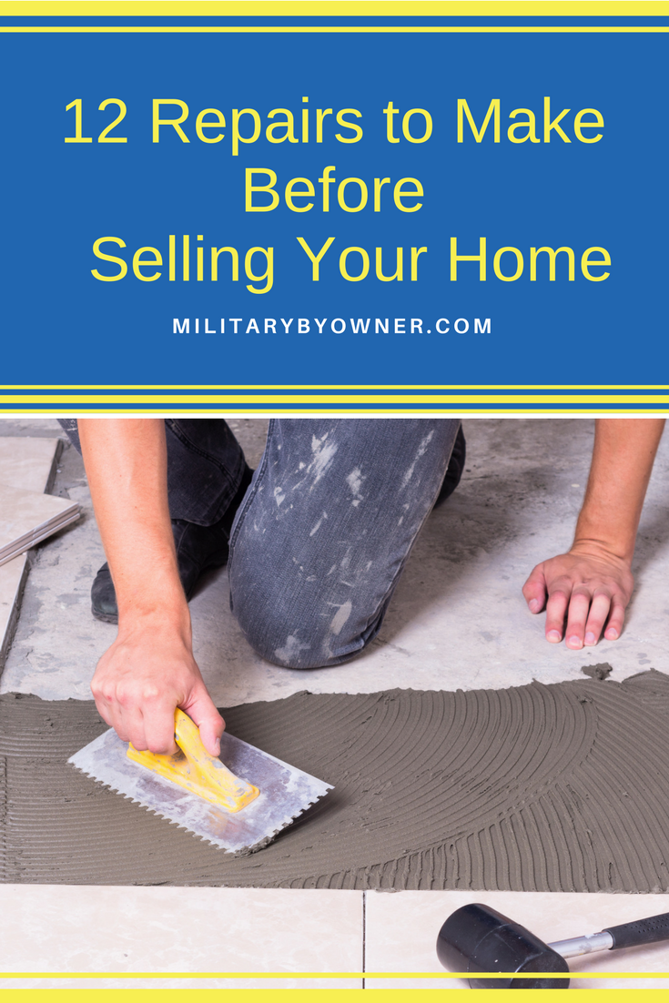 12 Repairs to Make Before Selling Your Home