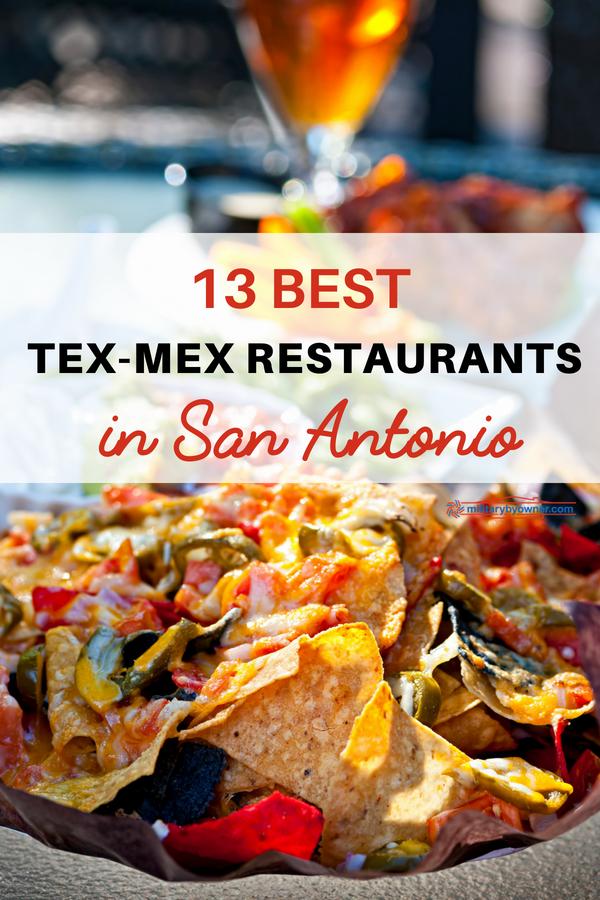 13 Best Tex-Mex Restaurants in San Antonio