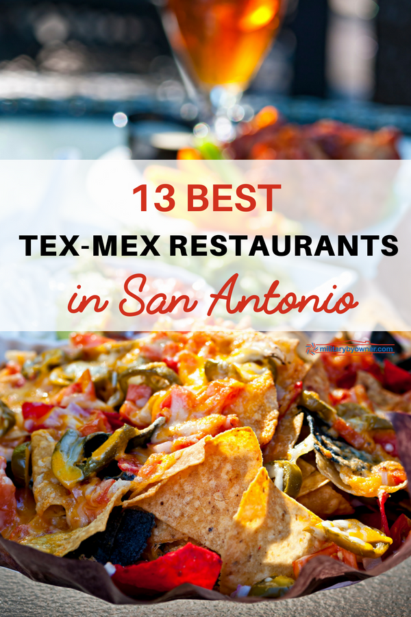 13 Best Tex-Mex Restaurants in San Antonio