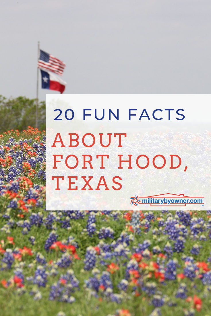 20 Fun Facts About Fort Hood, Texas
