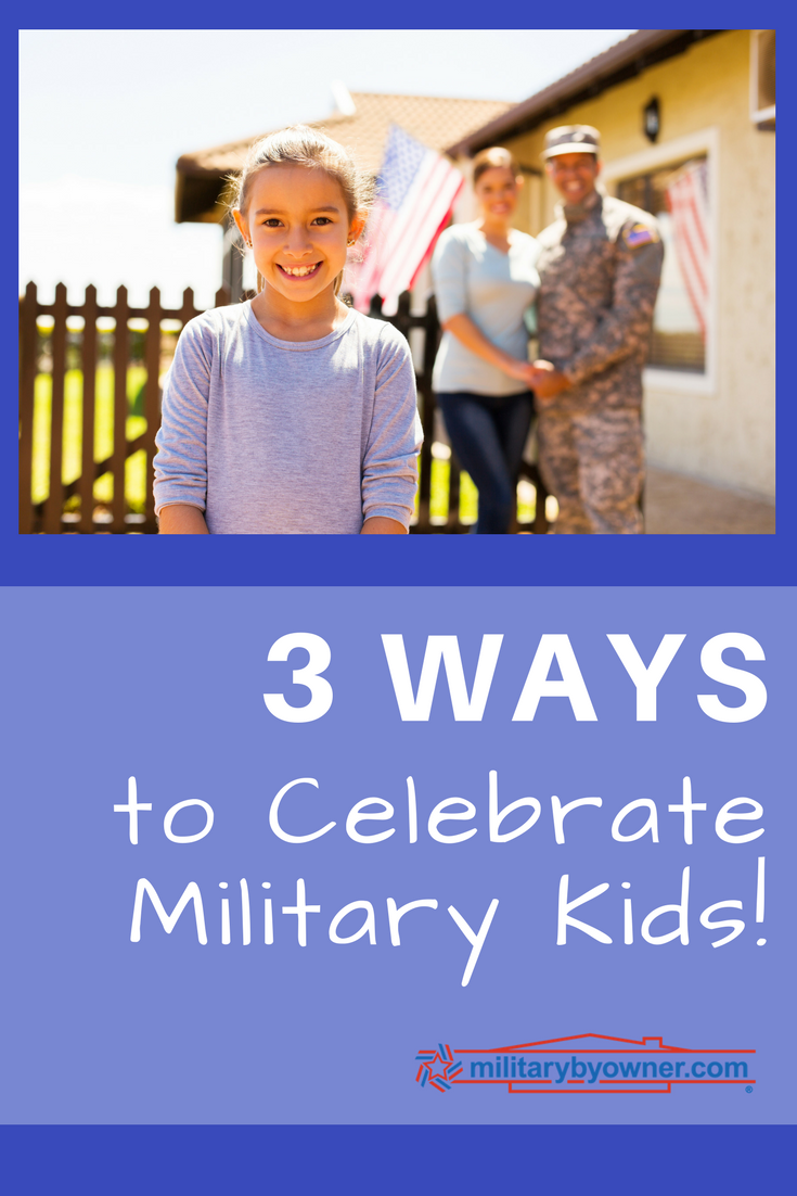3 Ways to Celebrate Military Kids During Month of the Military Child
