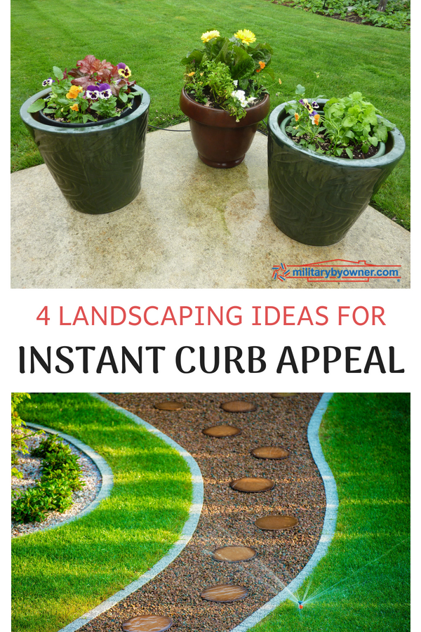 4 Landscaping Ideas for Instant Curb Appeal
