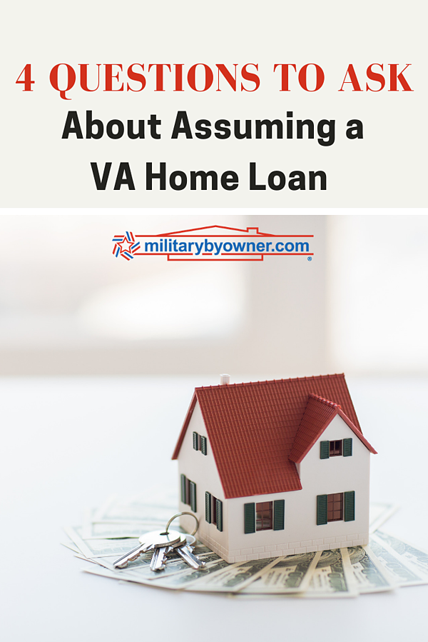 4 Questions to Ask About VA Home Loan Assumption