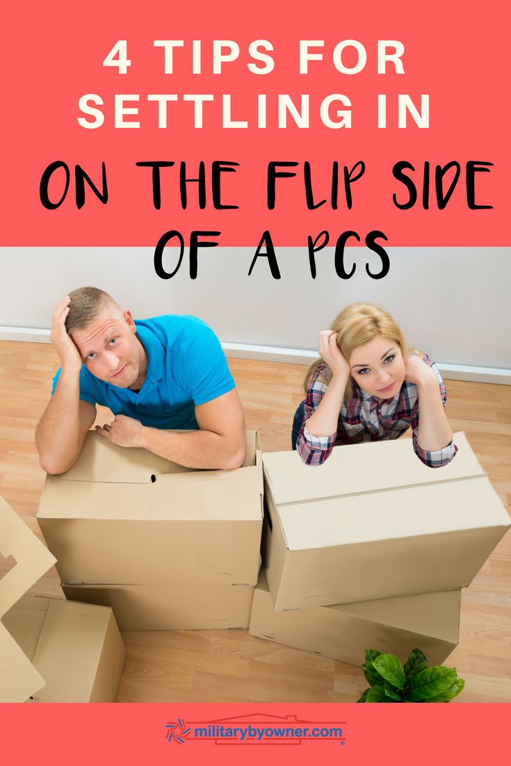 4 Tips for Settling In on the Flip Side of a PCS