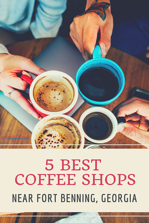 5 Best Coffee Shops Near Fort Benning