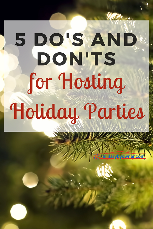 5 Do's and Don'ts for Hosting Holiday Parties