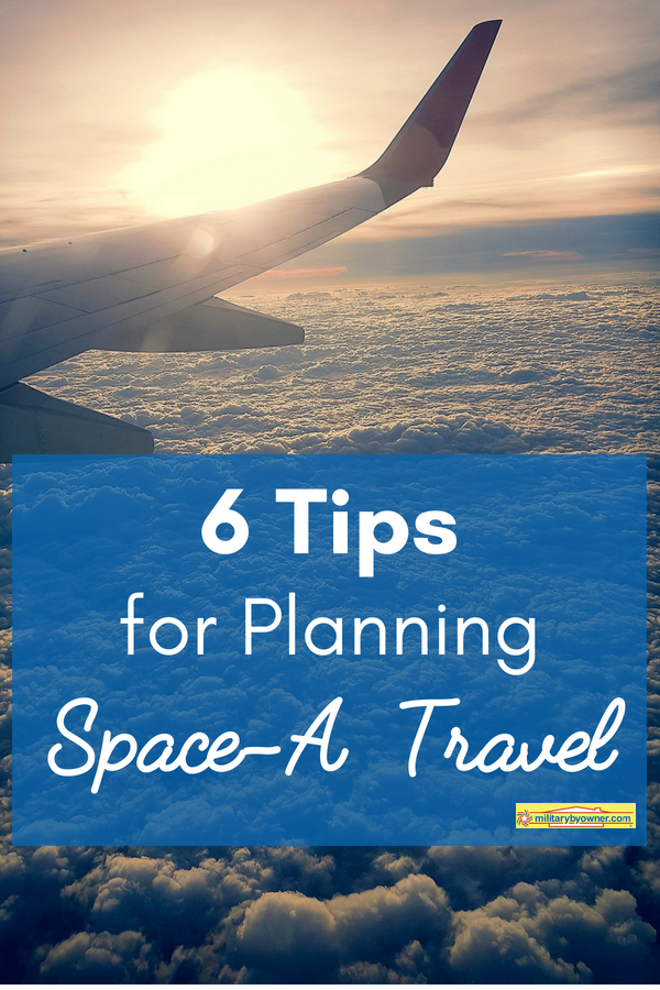 6 Tips for Planning Space-A Travel