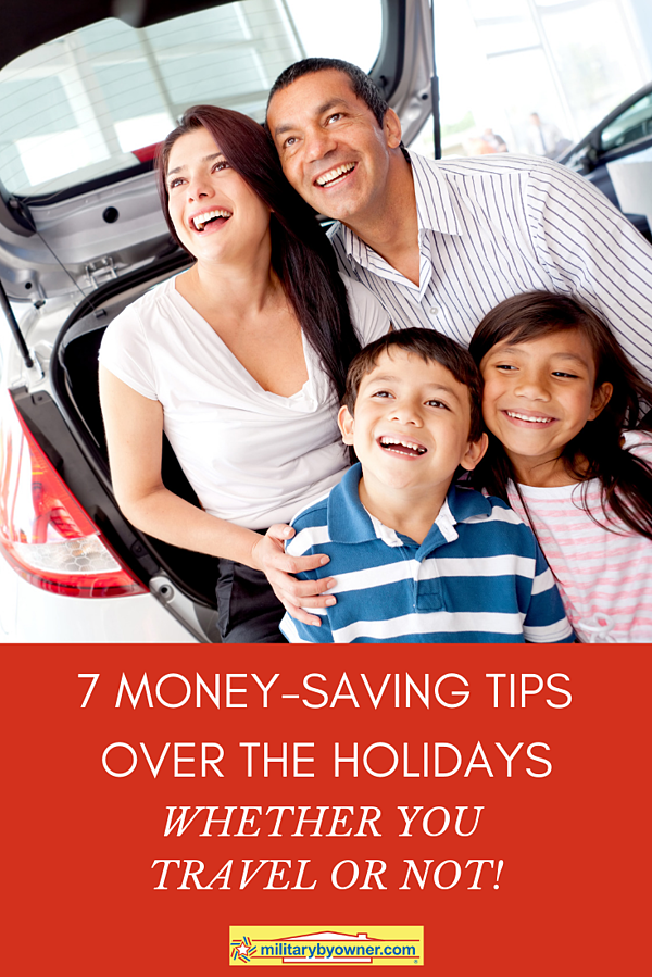 7 Money-Saving Tips Over the Holidays Whether You Travel or Not