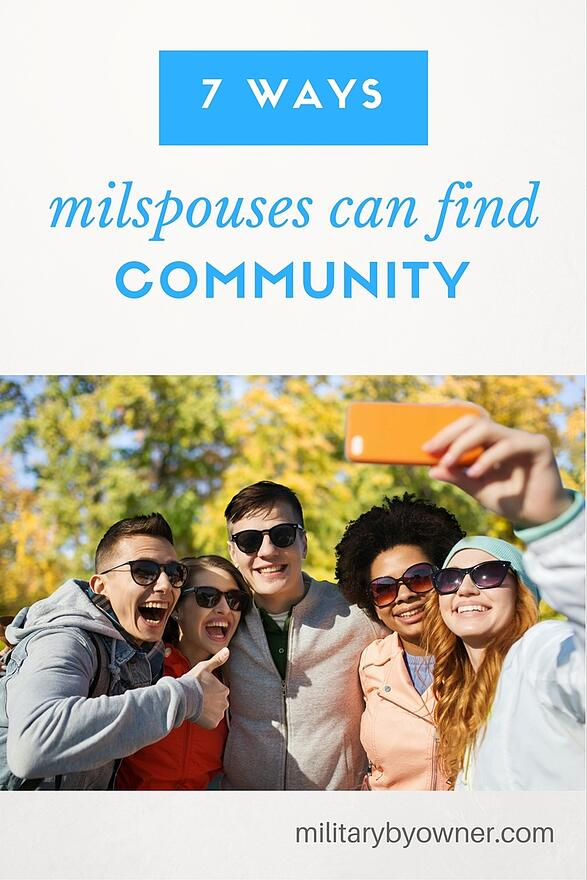 7 ways milspouses can find community while living and working off base.