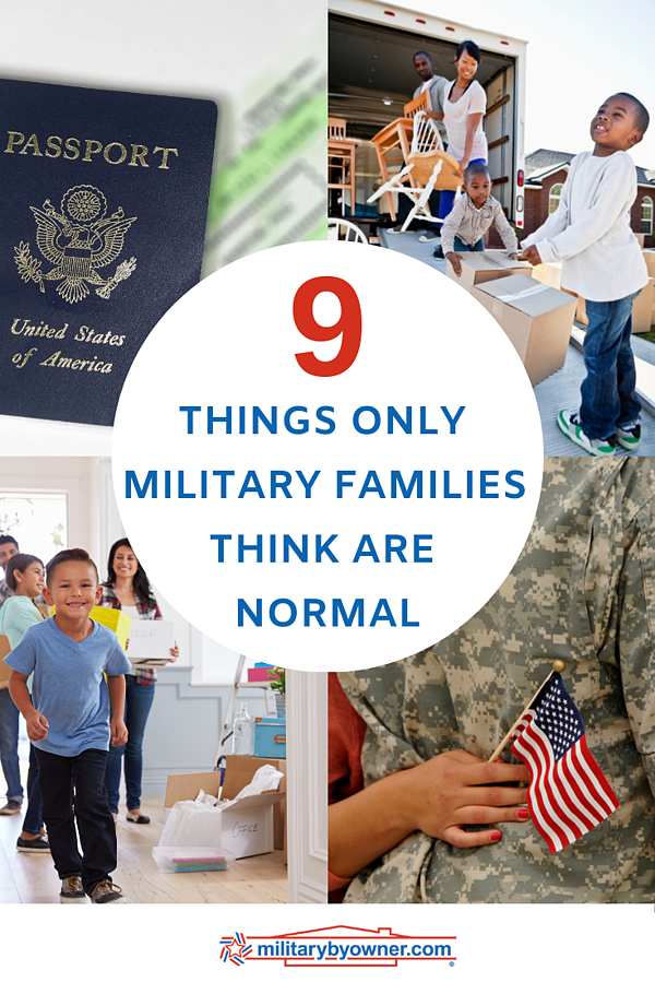9 Things Only Military Families Think Are Normal
