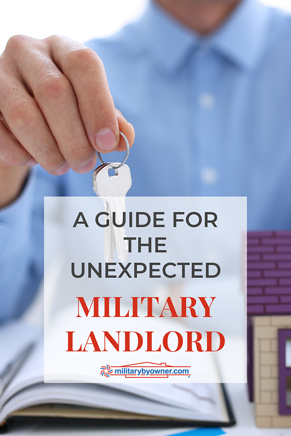 A Guide for the Unexpected Military Landlord