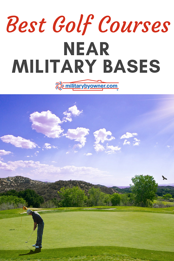 Best Golf Courses Near Military Bases