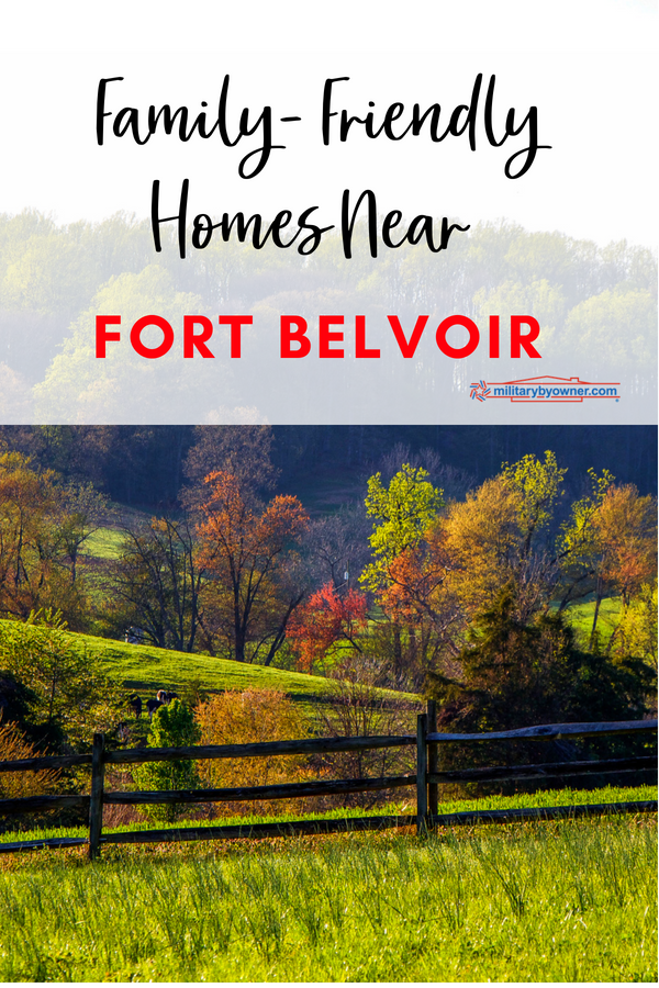 Family Friendly Homes Near Fort Belvoir