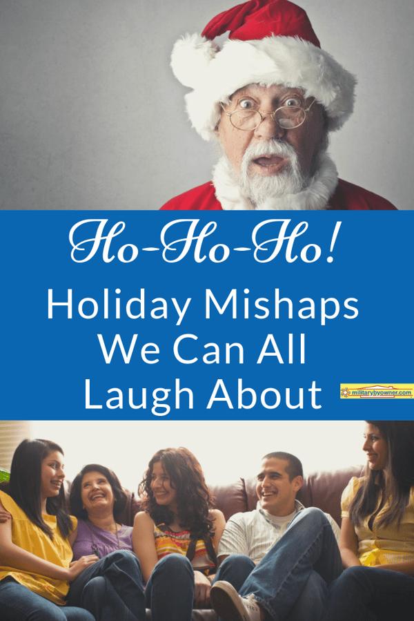 Ho-Ho-Ho! Military Family Holiday Mishaps