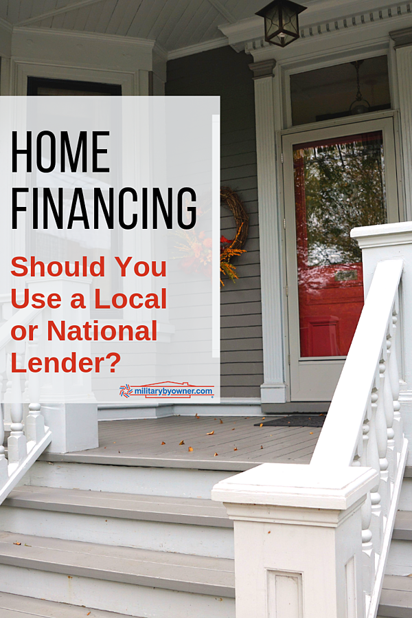 Home Financing Should You Use a Local or National Lender