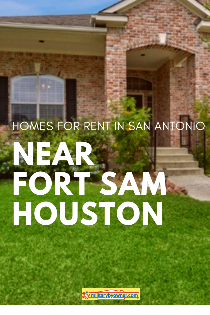 Homes for Rent in San Antonio near Fort Sam Houston