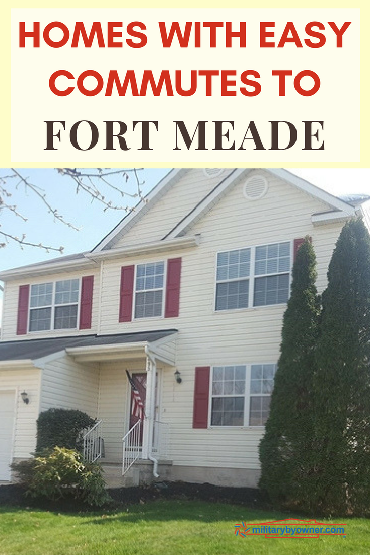 Homes with Easy Commutes to Fort Meade, Maryland