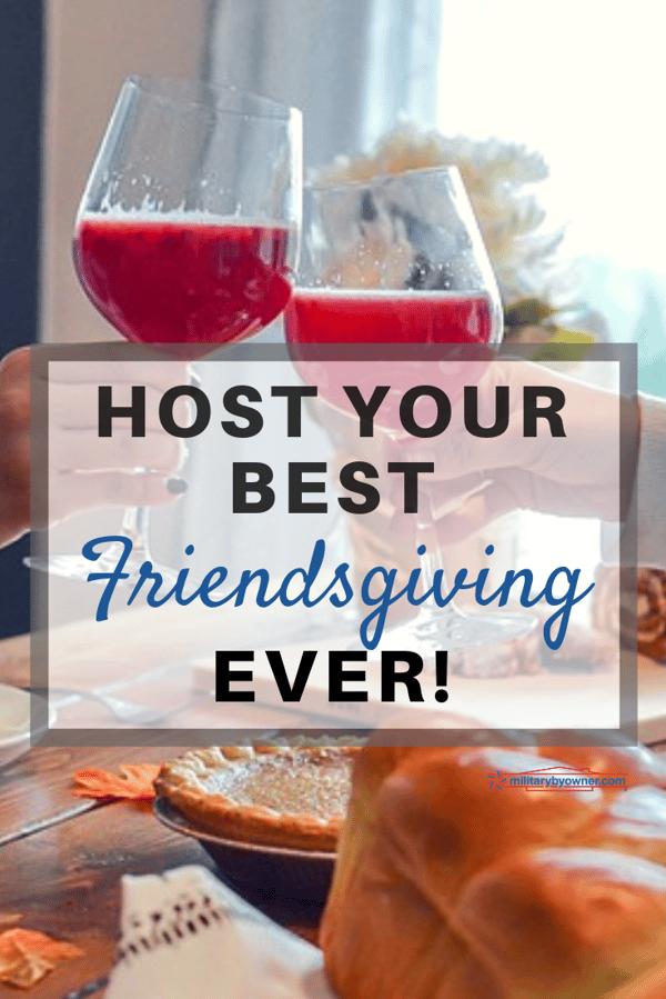 Host Your Best Friendsgiving Ever