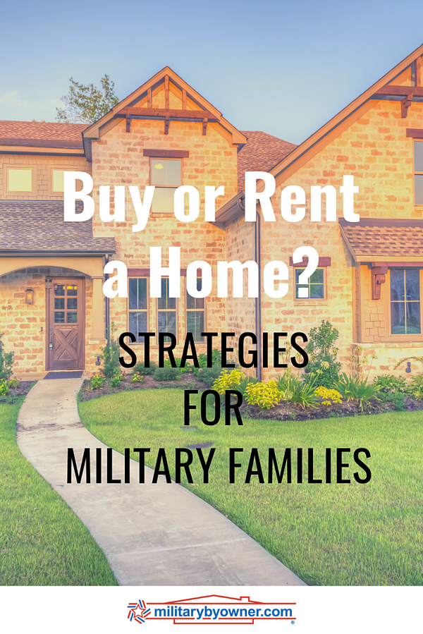 Buy or Rent a Home- Strategies for Military Families