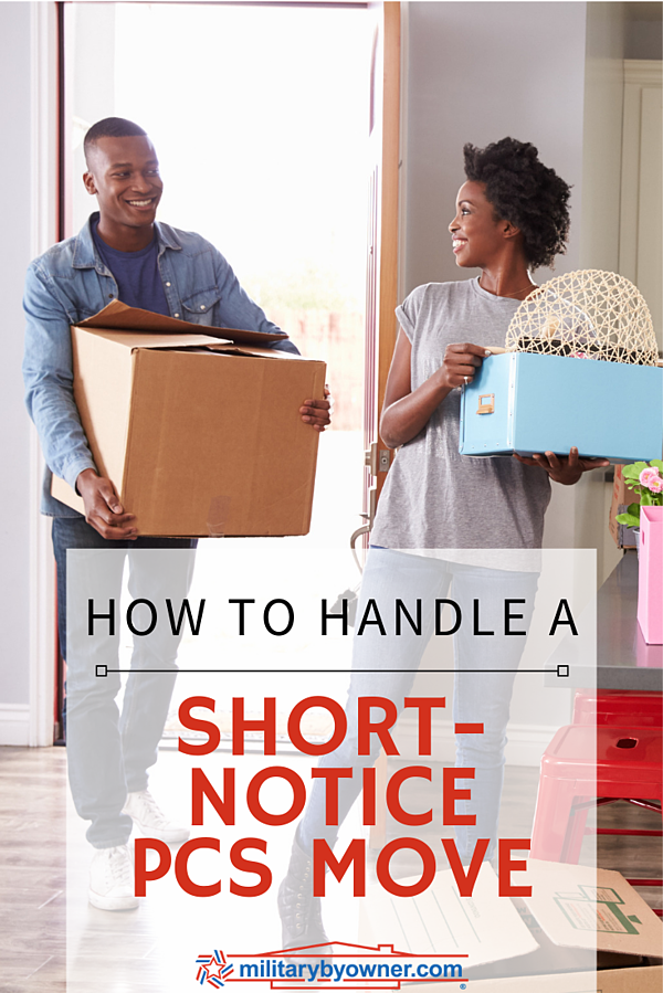 How to Handle a Short Notice PCS Move