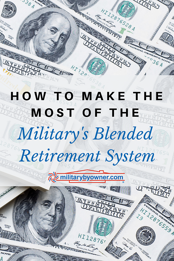 How to Make the Most of the Blended Retirement System