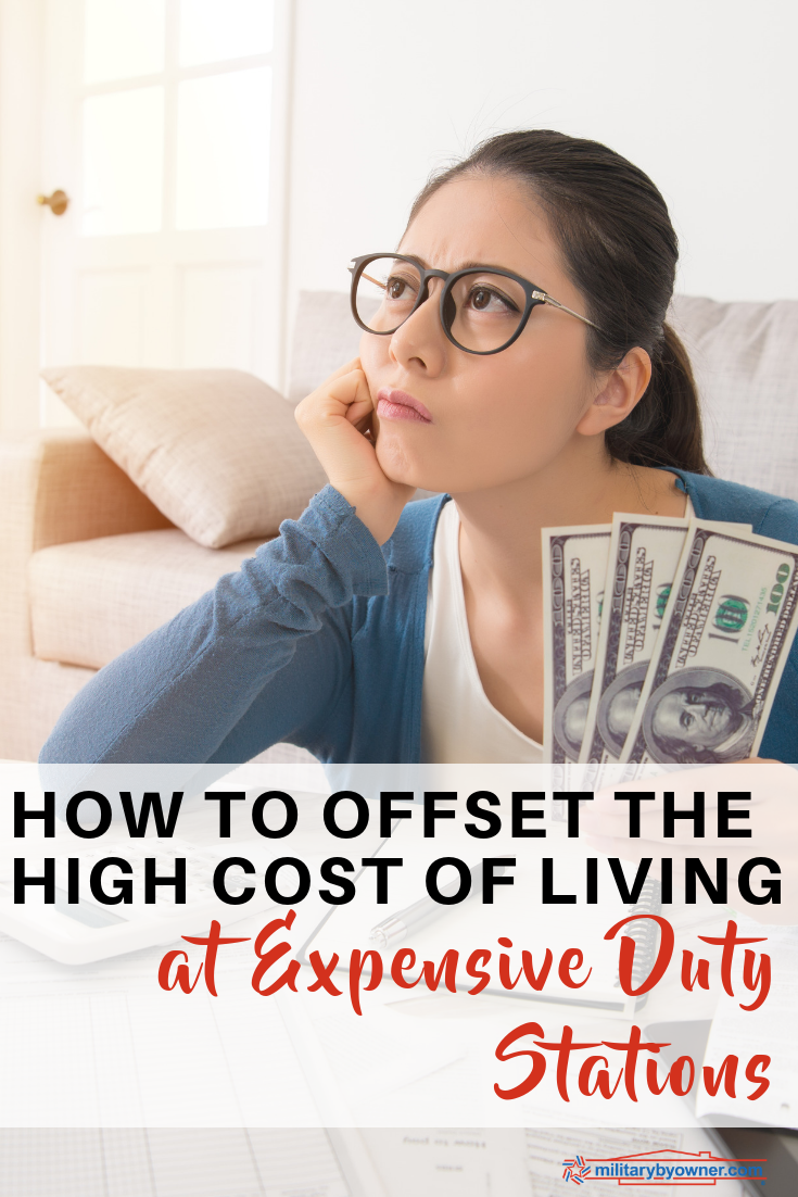 How to Offset the High Cost of Living at Expensive Duty Stations