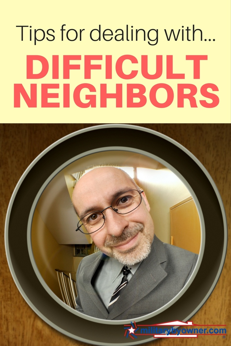 Tips for dealing with difficult neighbors.