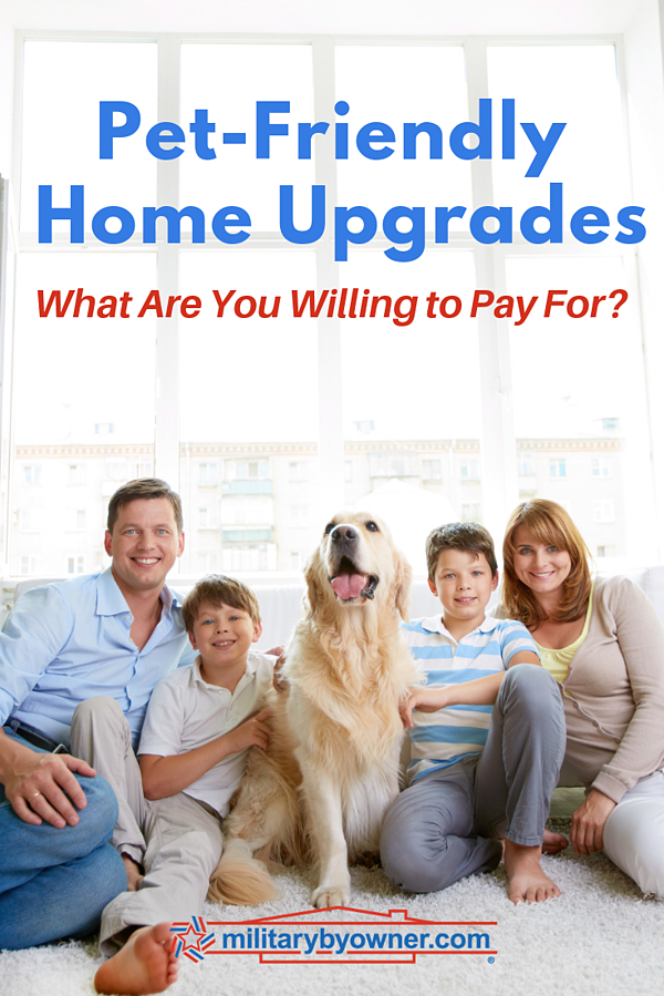 Pet-Friendly Home Upgrades- What Are You Willing to Pay For