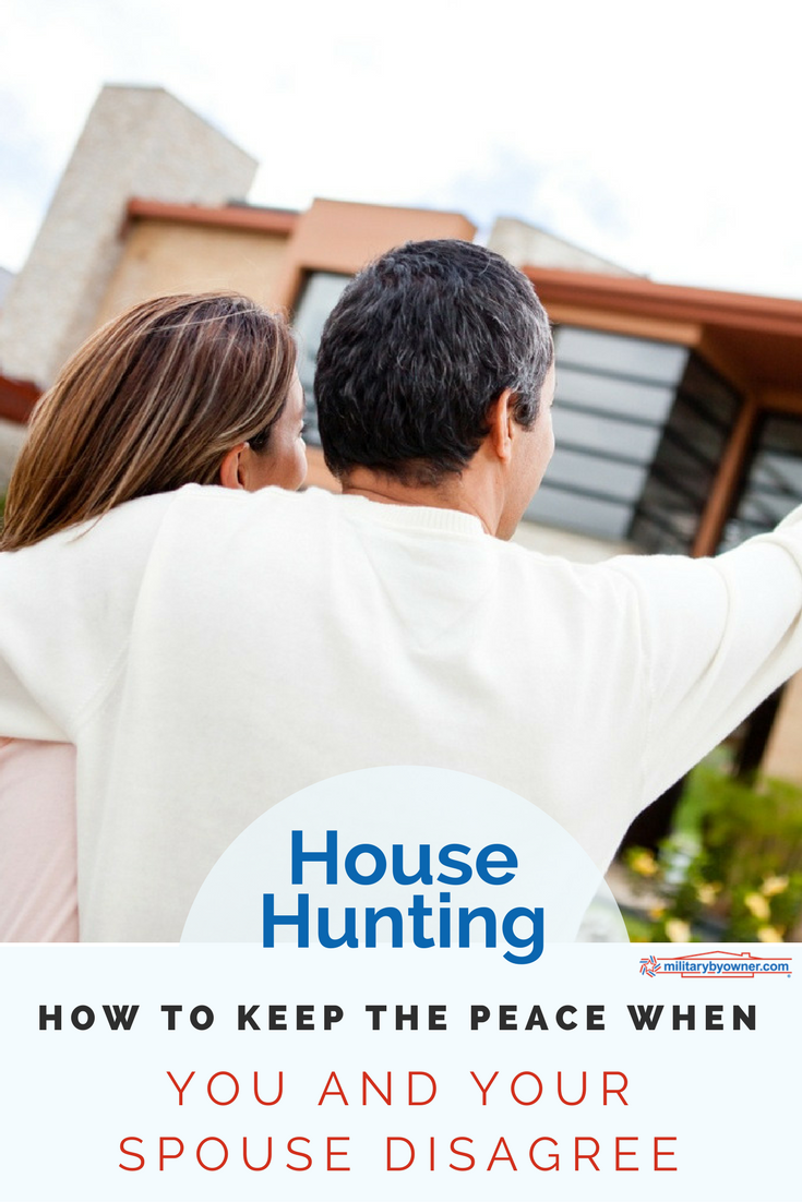 House hunting: how to keep the peace when you and your spouse disagree.