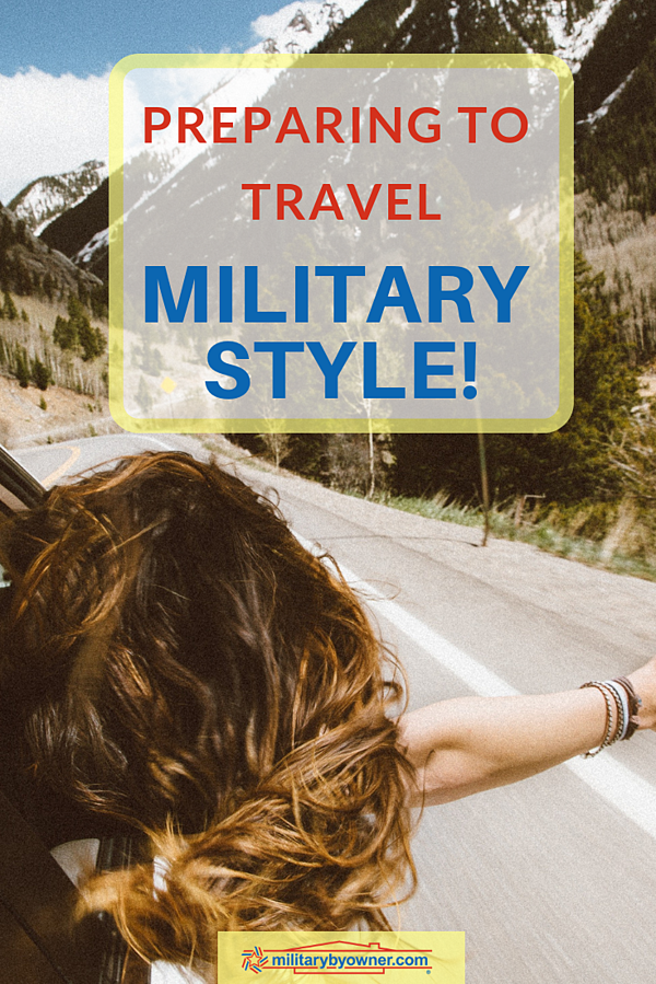 Preparing to Travel Military Style