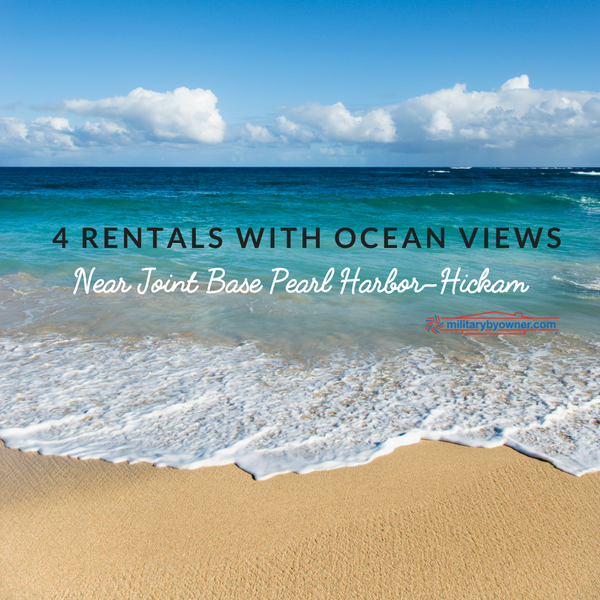 4 Rental Homes with Ocean Views Near Joint Base Pearl Harbor-Hickam