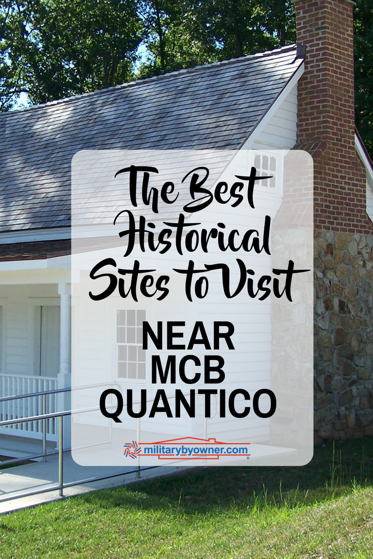 The Best Historical Sites to Visit Near MCB Quantico