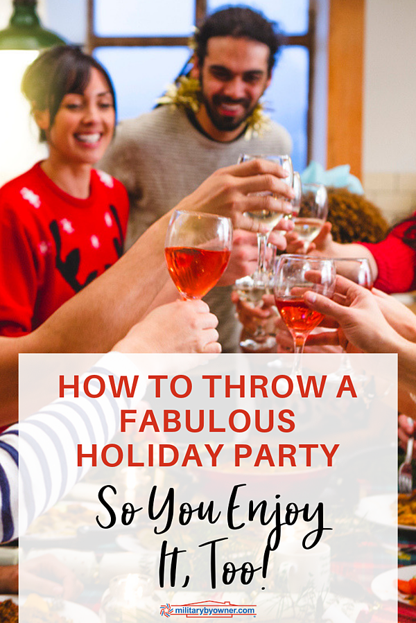How to Throw a Fabulous Holiday Party So You Enjoy It Too