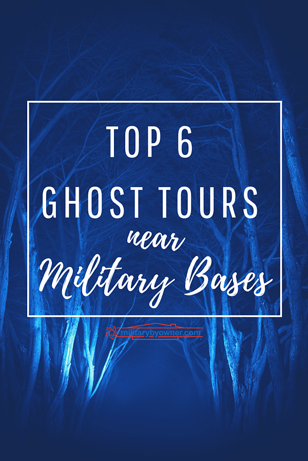 Top 6 Ghost Tours Near Military Bases