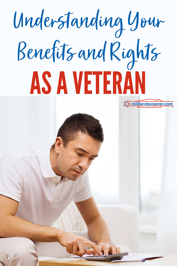 Understanding Your Benefits and Rights as a Veteran