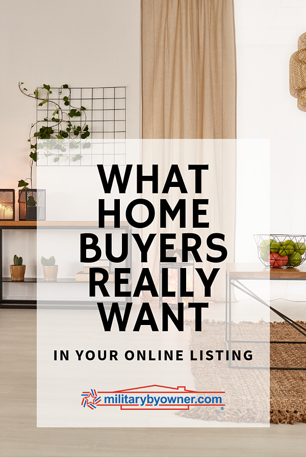 What Home Buyers Really Want in Your Online Listing