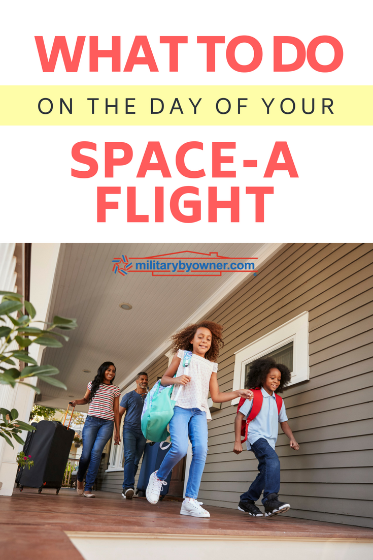 What to Do on the Day of Your Space-A Flight